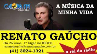 Música da Minha Vida - Renato Gaúcho (Caiobá FM)