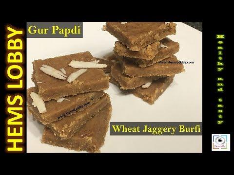 Gur papdi recipe - Wheat jaggery burfi - Godhumai sweet- easy sweet recipes