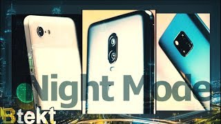 Best Night Mode?  Huawei Mate 20 Pro vs Google Pixel 3 vs OnePlus 6T