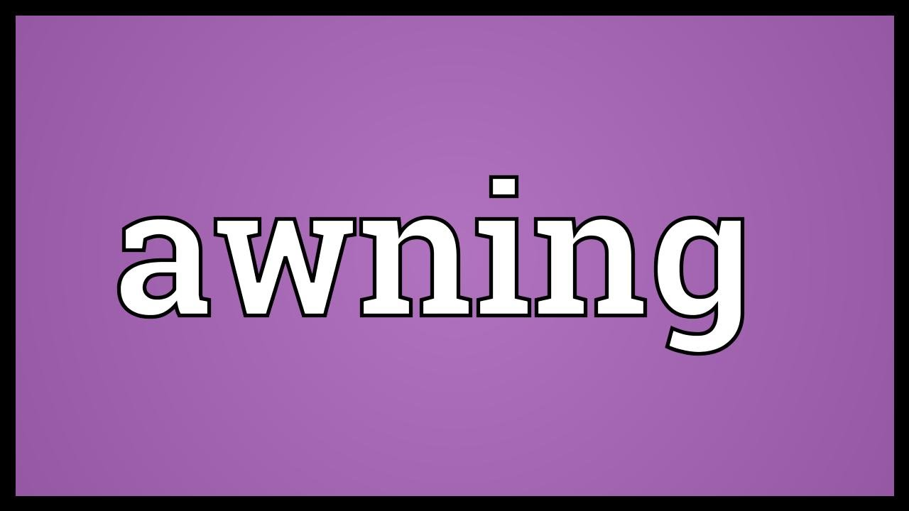 Awning Meaning Youtube
