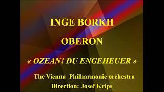 Inge Borkh   Oberon   Ozean! du ungeheuer   The Vienna  Philharmonc orchestra   Dir Josf Krips   Dec
