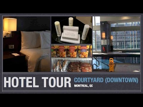 Travel Vlog: Montreal: Courtyard hotel (Downtown)
