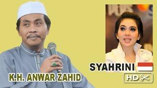 Pengajian Lucu Anwar Zahid 2016 | Pesona Syahrini
