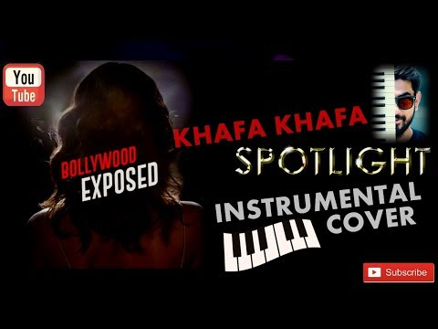 Khafa Khafa   Full Song   Spotlight (Web Series)   Instrumental   SAYANDIP ROY