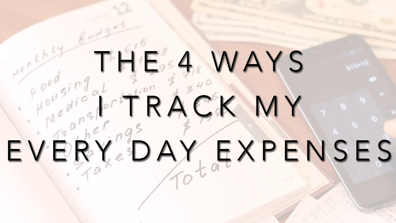 the 4 ways i track my everyday expenses keamber vaughn youtube