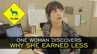 tl dr one woman discovers why she earned less