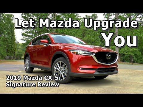 2019 Mazda CX-5 Signature AWD Review - Mazda's Recent Upgrade