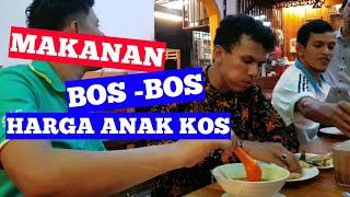 MAKANAN BOS-BOS, HARGA ANAK KOS || restoran malaysia,,