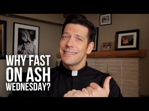 Why Fast On Ash Wednesday?