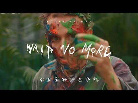Scott Helman - Wait No More - Official Music Video