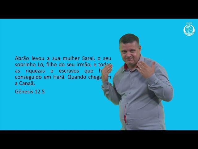 EBD em Libras *Gênesis 12, 13 e 14*