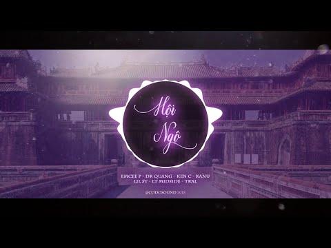 Hội Ngộ - Emcee P x Dr Quang, Ken C & Kanu, Lil ST x LT Midside ft. Tkal