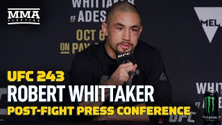 UFC 243: Robert Whittaker Post-Fight Press Conference - MMA Fighting