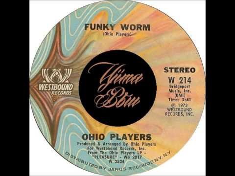 OHIO PLAYERS   Funky Worm   WESTBOUND RECORRDS   1973