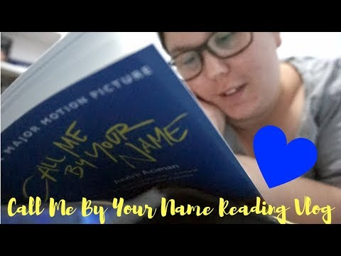 Call Me By Your Name Reading Vlog