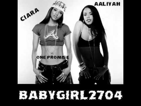 Ciara Feat. Aaliyah - One Promise