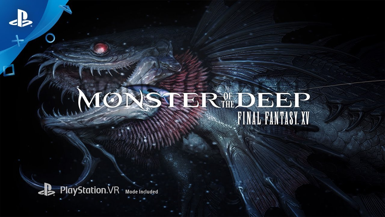 Monster of the Deep: Final Fantasy XV - PlayStation VR Announcement Trailer | E3 2017 - YouTube