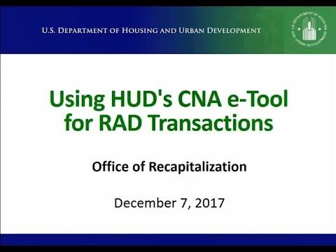 Using HUD's CNA e-Tool for RAD Transactions - 12/7/2017