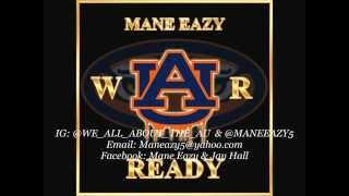 mane eazy war ready auburn tigers anthem