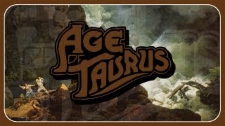 Age of Taurus – Embrace the Stone (OFFICIAL)