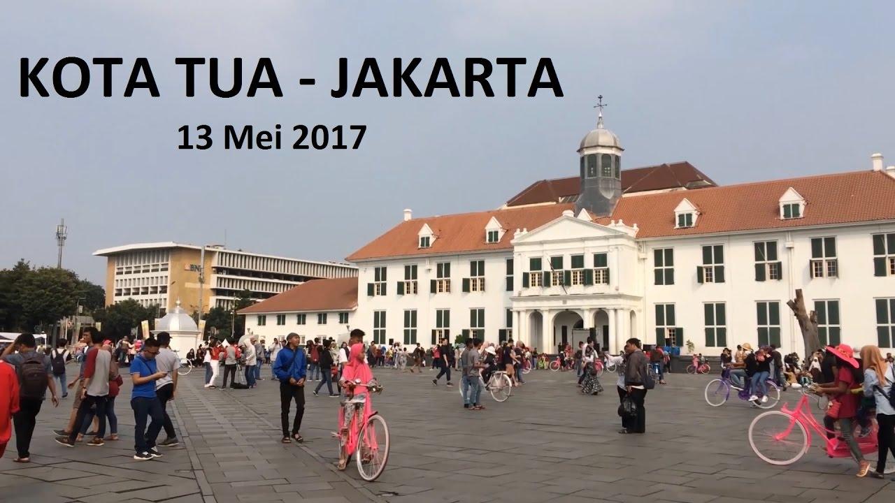 Kota Tua Jakarta Youtube