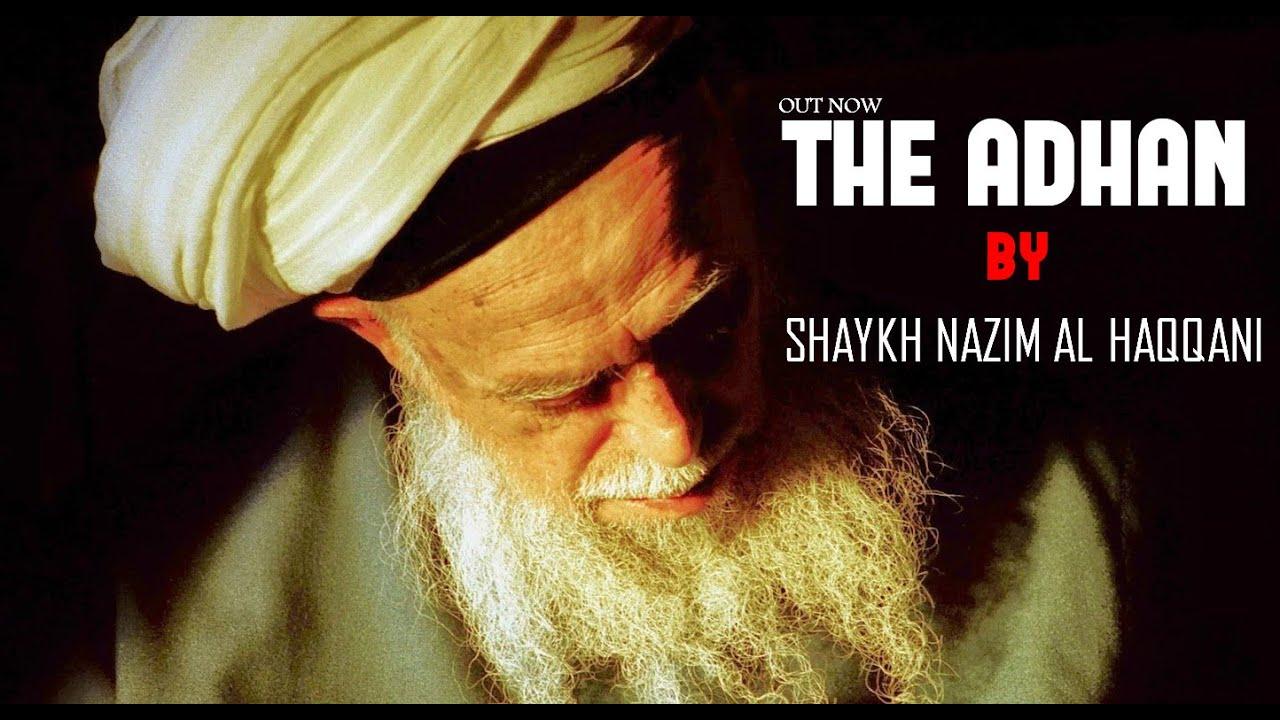 Adhan by Shaykh Nazim Al Haqqani   Exclusive Video
