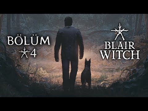 BLAIR WITCH | Bölüm #4