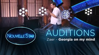 """Zaer : """" Georgia on my mind"""" - Auditions - Nouvelle Star 2017"""