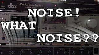 dbx NR & a 3 Head Deck: WHAT NOISE??