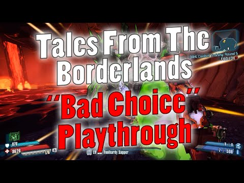 "Tales From The Borderlands | Upcoming ""Bad Choice"" Lets Play Later!"