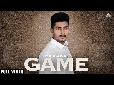 Game  | (Full Song) | Harkawal Sandhu |  New Punjabi Songs 2018 | Latest Punjabi Songs 2018