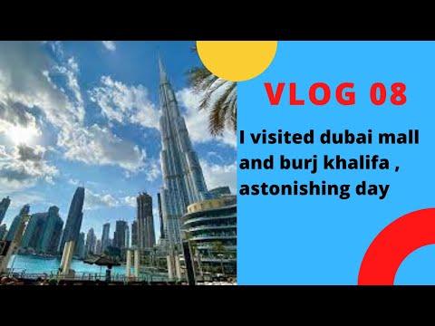 """--( VLOG 8)--""""UAE """":  I  visited dubai mall and  burj khalifa , astonishing day!!"""