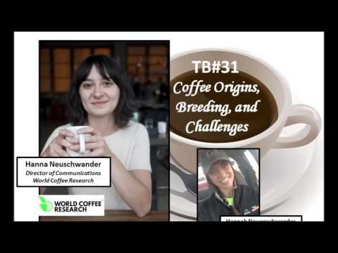Talking Biotech 031 Coffee Origins, Breeding and Challenges