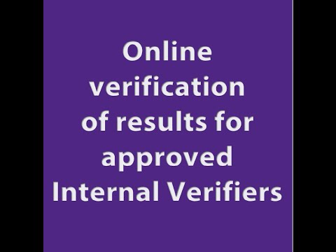 Online verification of results for Approved Internal Verifiers