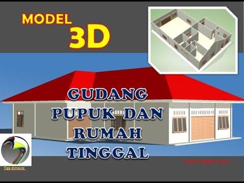Model 3d Gudang Pupuk Dan Rumah Tinggal Youtube