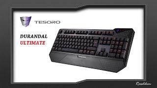 Tesoro Durandal Ultimate Cherry MX Black - Rzut oka na klawiaturę mechaniczną