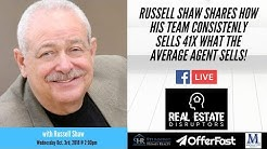 Real Estate Entrepreneur | Russell Shaw Shares How His Team Sells 41x What the Average Agent Sells