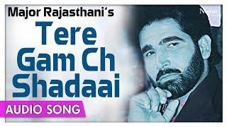 Tere Gam Ch Shadaai | Major Rajasthani Best Song | Punjabi Hit Song | Priya Audio