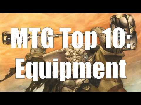 MTG Top 10: Equipment
