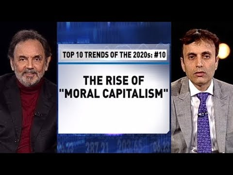 """Top Trends Of The 2020s: #10 - The Rise Of """"Moral Capitalism"""""""