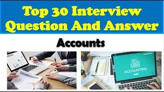 Accounting Interview Question & Answers