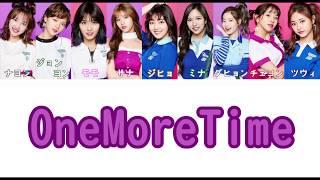 Gambar cover TWICE - One More Time 【歌詞 Lyrics】