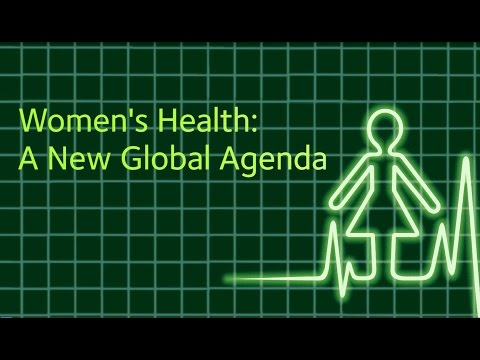Women's Health: A New Global Agenda