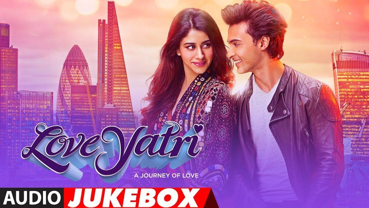 Full Album : Loveyatri | Audio Jukebox | Aayush Sharma ...