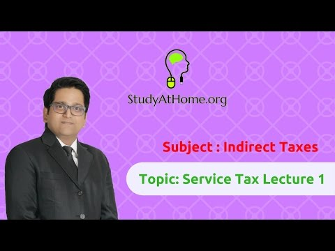 5. Service Tax Lecture 1 - AY 2017-18 Indirect Taxes | by CA Raj K Agrawal