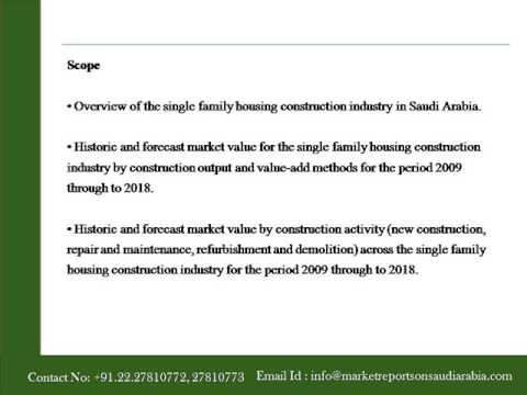 Single Family Housing Construction in Saudi Arabia to 2018