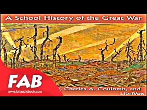 A School History of the Great War Full Audiobook by Albert E. MCKINLEY by History