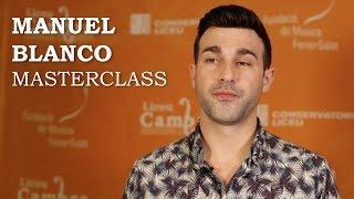 Masterclass amb Manuel Blanco - Cicle Liceu Cambra