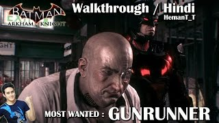 Batman Arkham Knight (PS4) Gunrunner (Penguin) - Hindi Walkthrough / Gameplay