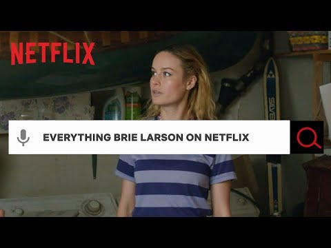 Everything Brie Larson on Netflix